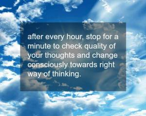 every hour check your thoughts