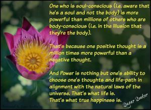 Power is one's ability to choose one's thoughts and life path