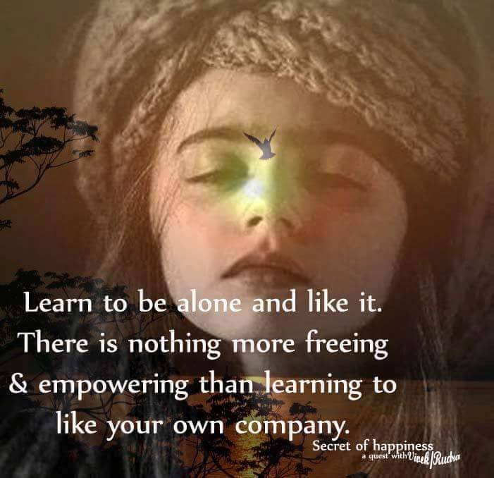 Learn to be alone and like it