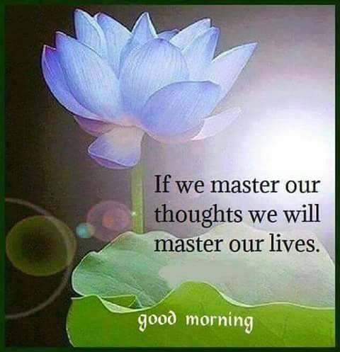 Lotus message if we master our thoughts, we master our lives